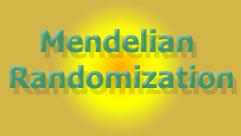 Mendelian Randomization